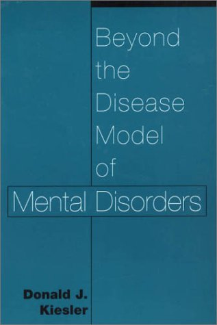 Beyond the Disease Model of Mental Disorders  N/A edition cover