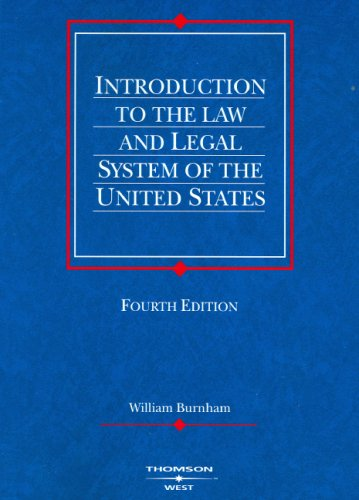 Introduction to the Law and Legal System of the United States  4th 2006 (Revised) edition cover