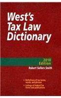 West's Tax Law Dictionary, 2010:  2009 edition cover