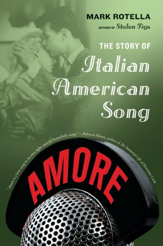 Amore The Story of Italian American Song N/A 9780374532987 Front Cover