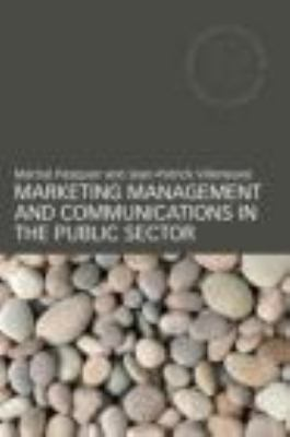 Marketing Management and Communications in the Public Sector   2012 edition cover
