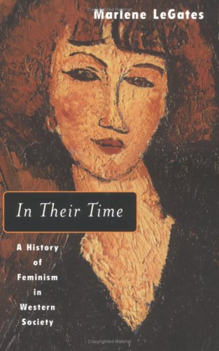 In Their Time A History of Feminism in Western Society  2001 edition cover