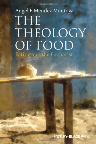 Theology of Food Eating and the Eucharist  2012 edition cover