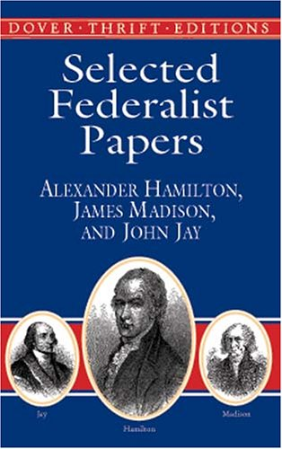 Selected Federalist Papers   2001 edition cover