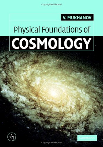 Physical Foundations of Cosmology   2005 9780521563987 Front Cover