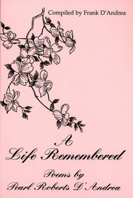 Life Remembered  N/A 9780533159987 Front Cover