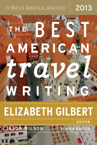 Best American Travel Writing 2013   2013 edition cover
