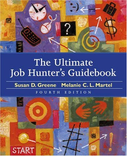 Ultimate Job Hunter's Guidebook  4th 2004 9780618302987 Front Cover