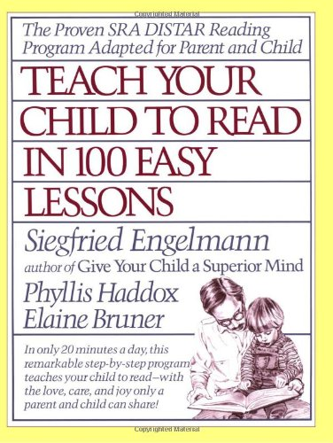Teach Your Child to Read in 100 Easy Lessons   1986 9780671631987 Front Cover