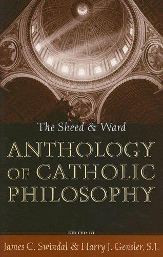Sheed and Ward Anthology of Catholic Philosophy   2005 edition cover