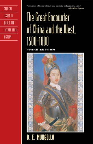 Great Encounter of China and the West, 1500 1800  3rd 2009 edition cover