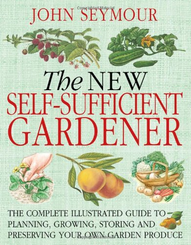New Self-Sufficient Gardener  N/A 9780756628987 Front Cover