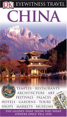 Eyewitness Travel Guide - China  N/A edition cover