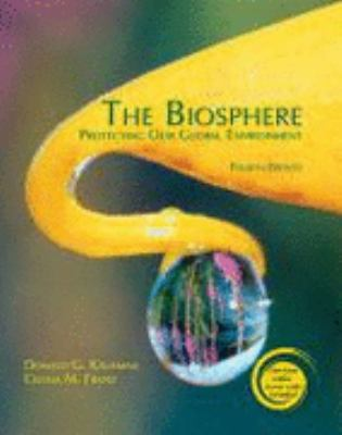 Biosphere Protecting Our Global Environment 4th (Revised) 9780757551987 Front Cover