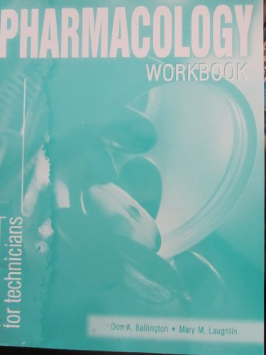Pharmacy Practice for Technicians   1999 (Workbook) 9780763800987 Front Cover