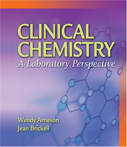 Clinical Chemistry A Laboratory Perspective  2007 edition cover