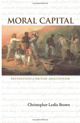 Moral Capital Foundations of British Abolitionism  2006 edition cover