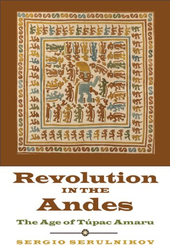 Revolution in the Andes The Age of T�pac Amaru  2013 edition cover
