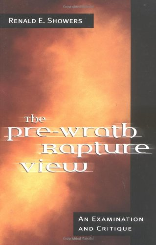 Pre-Wrath Rapture View An Examination and Critique N/A edition cover