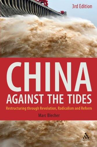 China Against the Tides Restructuring Through Revolution, Radicalism and Reform 3rd 2010 edition cover