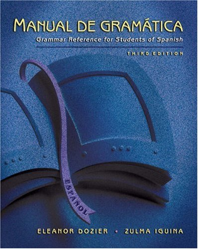 Manual de Gramatica Grammar Reference for Students of Spanish 3rd 2003 (Revised) edition cover