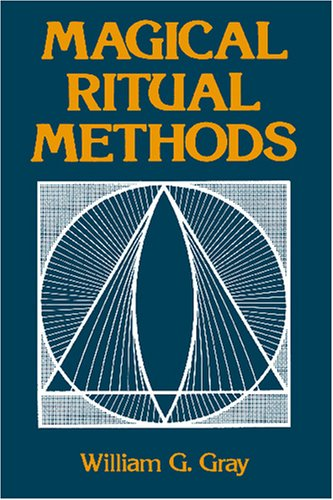 Magical Ritual Methods  N/A 9780877284987 Front Cover