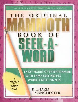 Original Mammoth Book of Seek-a-Word N/A 9780884862987 Front Cover