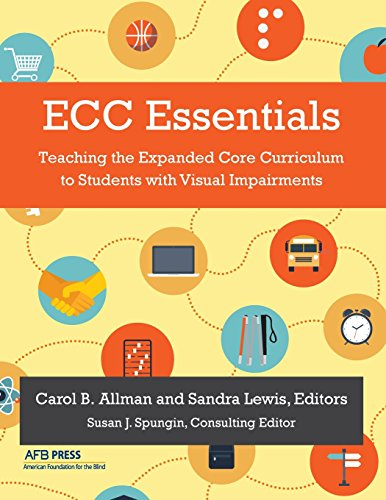 ECC Essentials Teaching the Expanded Core Curriculum to Students with Visual Impairments  2014 edition cover