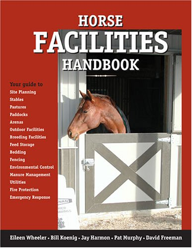 Horse Facilities Handbook 1st 2005 edition cover
