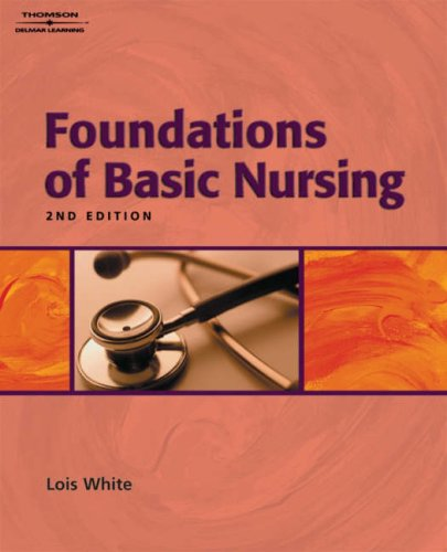 Foundations of Basic Nursing  2nd 2005 9781401826987 Front Cover
