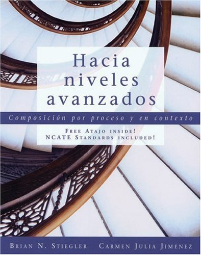 Hacia Niveles Avanzados Composicion Por Proceso y en Contexto  2007 edition cover