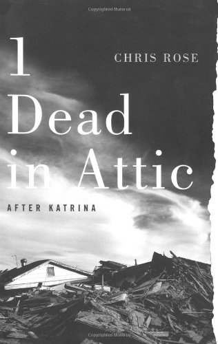 1 Dead in Attic After Katrina  2007 edition cover