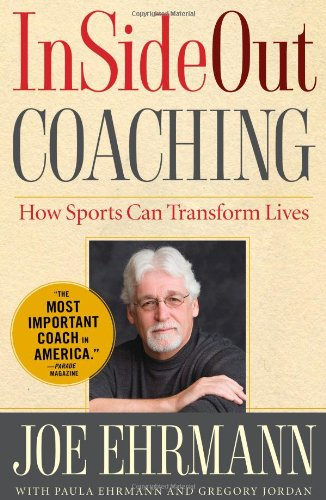 InSideOut Coaching How Sports Can Transform Lives  2011 edition cover