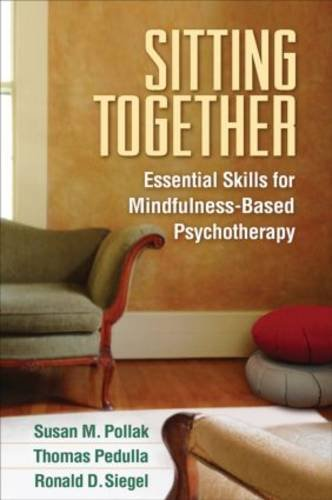 Sitting Together Essential Skills for Mindfulness-Based Psychotherapy  2014 edition cover