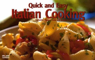 Quick and Easy Italian Recipes  N/A 9781558672987 Front Cover