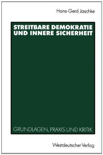 Streitbare Demokratie Und Innere Sicherheit: Grundlagen, Praxis Und Kritik  1991 edition cover