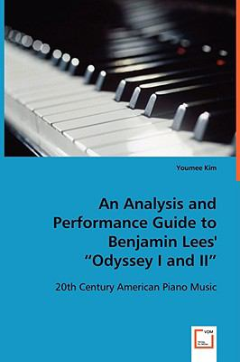 """An Analysis and Performance Guide to Benjamin Lees' """"Odyssey I and Ii"""":   2008 9783836493987 Front Cover"""
