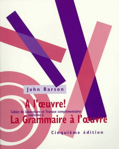 Grammaire à l'Oeuvre  5th 1996 9780030723988 Front Cover