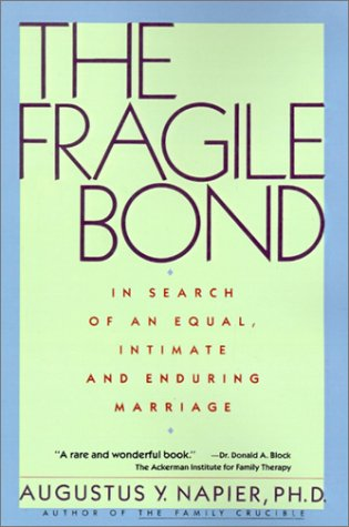 Fragile Bond In Search of an Equal, Intimate, and Enduring Marriage Reprint  edition cover