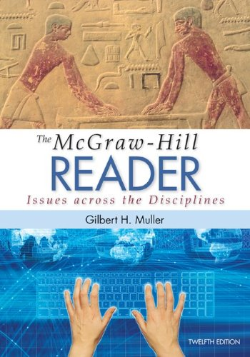 Mcgraw-Hill Reader: Issues Across the Disciplines  12th 2014 9780073405988 Front Cover