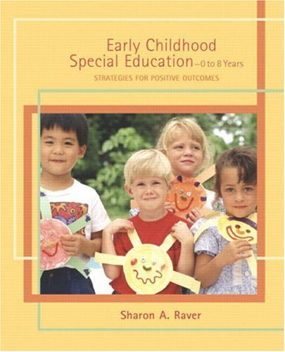 Early Childhood Special Education-0 to 8 Years Strategies for Positive Outcomes  2009 edition cover