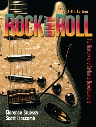 Rock and Roll It's History and Stylistic Development 5th 2006 (Revised) edition cover