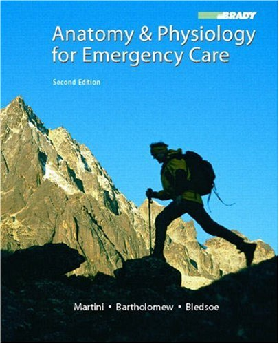 Anatomy and Physiology for Emergency Care  2nd 2008 edition cover