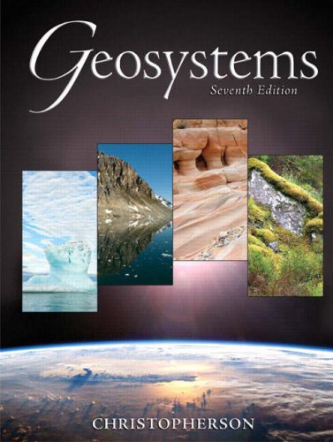 Geosystems An Introduction to Physical Geography 7th 2009 edition cover