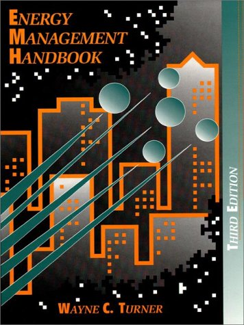 Energy Management Handbook  3rd 1997 9780137280988 Front Cover