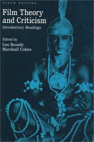 Film Theory and Criticism Introductory Readings 5th 1998 (Revised) 9780195105988 Front Cover