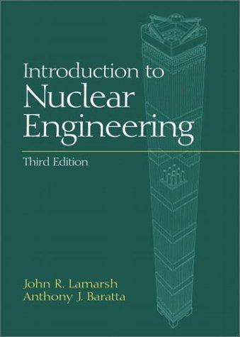 Introduction to Nuclear Engineering  3rd 2001 (Revised) edition cover