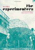 Experimenters Chance and Design at Black Mountain College  2014 9780226067988 Front Cover
