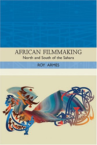 African Filmmaking North and South of the Sahara  2006 edition cover