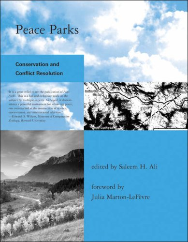 Peace Parks Conservation and Conflict Resolution  2007 edition cover